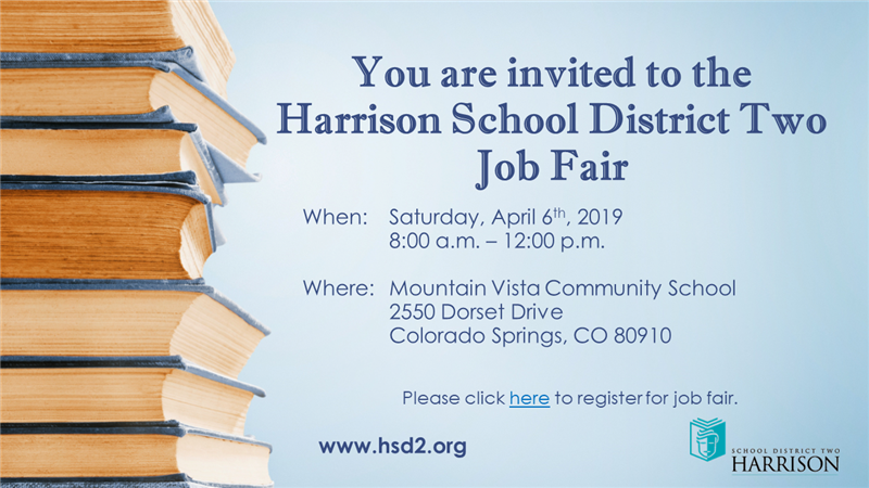 You are invited to the Harrison School District Two Job Fair