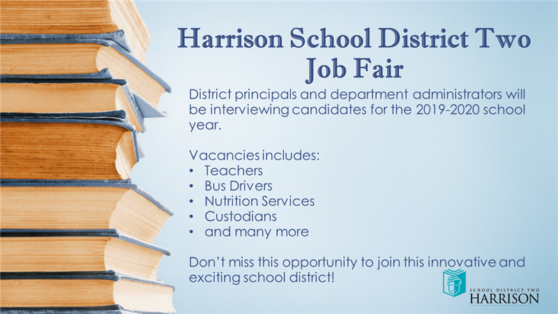 You are invited to Harrison School District Two Job Fair